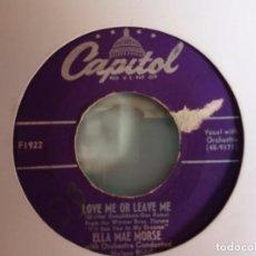 Discos de vinilo: ELLA MAE MORSE LOVE ME OR LEAVE ME / THE BLACKSMITH BLUES R'N'B ORIGINAL USA 1952 VG. Lote 157224758