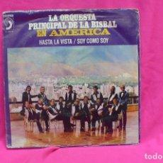 Discos de vinilo: ORQUESTA LA PRINCIPAL DE LA BISBAL, EN AMERICA -- HASTA LA VISTA / SOY COMO SOY, DISCOPHON, 1975.. Lote 157228226
