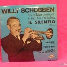 Discos de vinilo: WILLY SCHOBBEN -- IL SILENZIO, SALONIKI, VIENTO SUR, BALADA DE LA TROMPETA, MARFER, 1965.. Lote 157228698