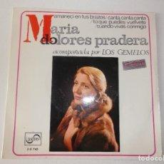 Discos de vinilo: MARIA DOLORES PRADERA&LOS GEMELOS AMANECI EN TUS BRAZOS/CANTA CANTA CANTA +2 EP 1967 RAFAEL IBARBIA. Lote 157230498