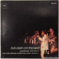 Discos de vinilo: BOB DYLAN - POSITIVELY 4TH STREET - SG - ED ESPAÑOLA 1971. Lote 157251618