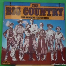 Discos de vinilo: LP JEROME MOROSS ‎– THE BIG COUNTRY (THE ORIGINAL SOUNDTRACK) . Lote 157264638