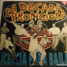 Disques de vinyle: LA DECADA PRODIGIOSA-LICENCIA PARA BAILAR-CONTIENE ENCARTE. Lote 157268114