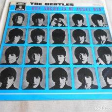 Discos de vinilo: THE BEATLES - QUE NOCHE LA DE AQUEL DIA -, LP, A HARD DAY´S NIGHT + 12, AÑO 1964. Lote 157337018