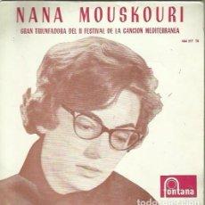 Discos de vinilo: NANA MOUSKOURI. EP. SELLO FONTANA. EDITADO EN ESPAÑA. AÑO 1960. Lote 157354074