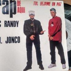 Dischi in vinile: SINGLE (VINILO) DE MC RANDY & D.J. JONCO AÑOS 90. Lote 157364306