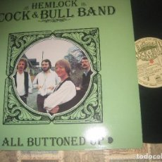 Discos de vinilo: THE HEMLOCK COCK & BULL BAND ALL BUTTONED UP (TOPIC-1981) RARO ORIGINAL INGLES EXCELENTE ESTADO. Lote 157365730