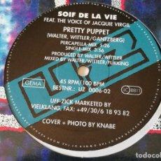 Discos de vinilo: SOIF DE LA VIE FEAT. THE VOICE OF JACQUIE VIRGIL - PRETTY PUPPET - 1990. Lote 157377966