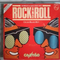 Discos de vinilo: CELSO BLUES BOY AUMENTA QUE ISSO AI E ROCK AND ROLL/BLUES MOTEL R'N'R BLUES ORIGINAL BRASIL 1984 NM . Lote 157380970