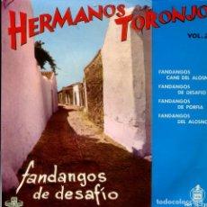 Discos de vinilo: LOS HERMANOS TORONJO (FANDANGOS DE DESAFI VOL.2) EP 1962. Lote 242047440