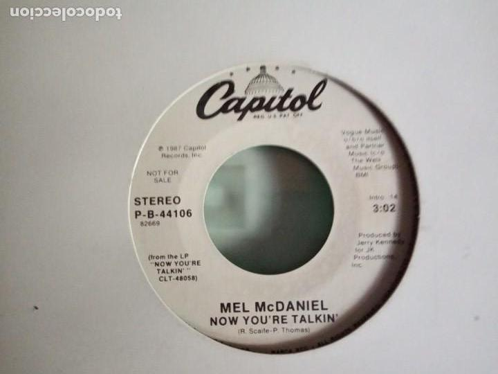 MEL MCDANIEL NOW YOU'RE TALKIN' PROMO R'N'R COUNTRY ORIGINAL USA 1987 NM (Música - Discos - Singles Vinilo - Country y Folk)