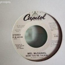 Discos de vinilo: MEL MCDANIEL NOW YOU'RE TALKIN' PROMO R'N'R COUNTRY ORIGINAL USA 1987 NM. Lote 157388602
