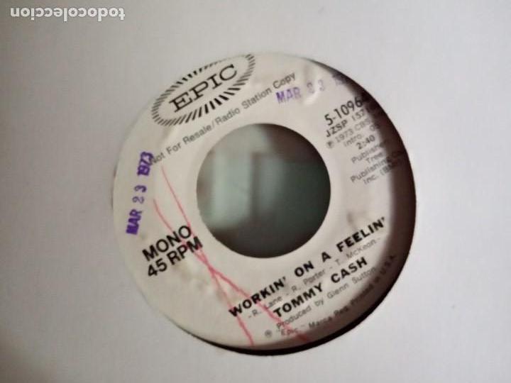 TOMMY CASH WORKIN' ON A FEELIN' PROMO R`N`R COUNTRY ORIGINAL USA 1973 NM (Música - Discos - Singles Vinilo - Country y Folk)