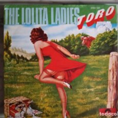 Discos de vinilo: LOLITA LADIES TORO (PARTS 1 & 2) DISCO ORIGINAL FRANCIA 1976 NM. Lote 157397554