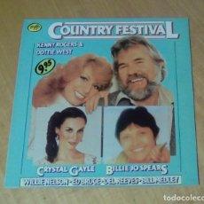 Discos de vinilo: KENNY ROGERS & DOTTIE WEST, CRYSTAL GAYLE, BILLIE JO SPEARS... - COUNTRY FESTIVAL (LP 1980). Lote 157397574