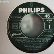 Discos de vinilo: JEAN LOUP CHAUBY CHANSON ANIMEE / IL FAUDRA BIEN UN JOUR CHANSON ORIGINAL FRANCIA 1966 NM RARO. Lote 157406650