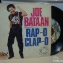 Discos de vinilo: JOE BATAAN , RAP-O CLAP-O. Lote 157492354