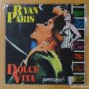 Discos de vinilo: RYAN PARIS - DOLCE VITA - MAXI. Lote 157710789
