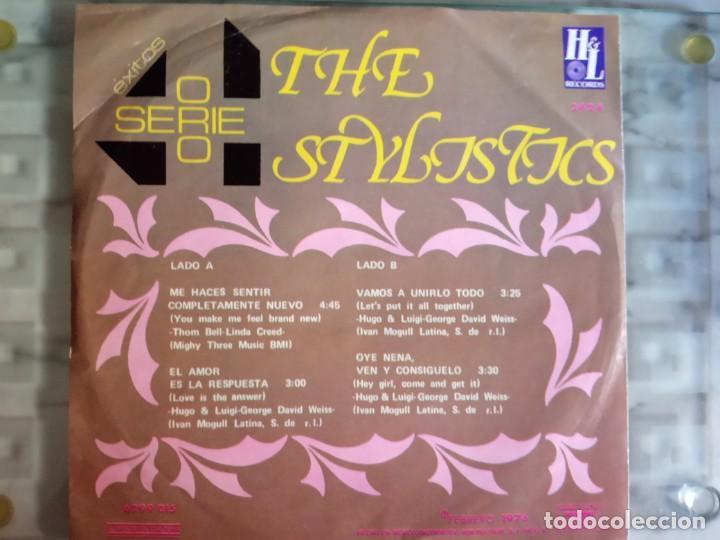 Discos de vinilo: THE STYLISTICS EP EXITOS SERIE ORO SOUL ORIGINAL MÉXICO 1976 MUY RARO NM - Foto 2 - 157737626