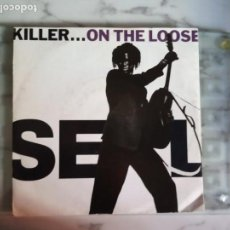 Discos de vinilo: SEAL KILLER ON THE LOOSE SOUL ELECTRONICA EP ORIGINAL EUROPA 1991 NM. Lote 157773986