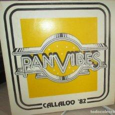 Discos de vinilo: PAN VIBES - CALLALOO 82 - CALYPSO - MUSICA ANTILLANA - DISCO EDITADO EN ISLAS BARBADOS. Lote 157792174