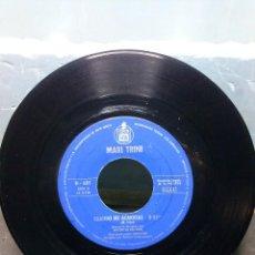 Discos de vinilo: MARI TRINICUANDO ME ACARICIAS. Lote 157812554