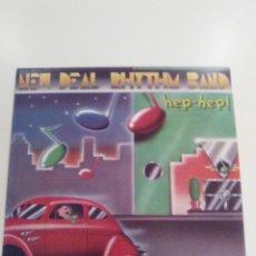 Discos de vinilo: NEW DEAL RHYTHM BAND HEP HEP ( 1977 PICCADILLY USA ) EXCELENTE ESTADO CHERYL BENTYNE. Lote 157813510