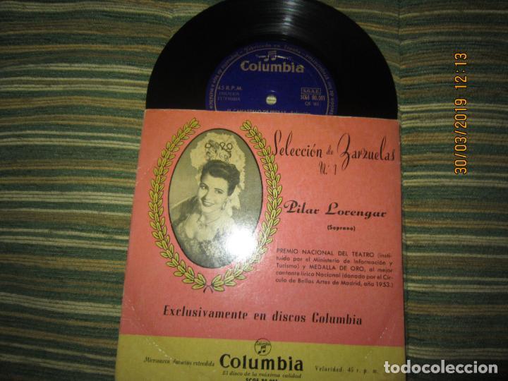 PILAR LORENGAR - SELECCION DE ZARZUELAS Nº 1 EP - ORIGINAL ESPAÑOL - COLUMBIA 1953 MONO (Música - Discos de Vinilo - EPs - Clásica, Ópera, Zarzuela y Marchas)