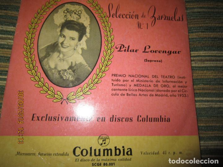 Discos de vinilo: PILAR LORENGAR - SELECCION DE ZARZUELAS Nº 1 EP - ORIGINAL ESPAÑOL - COLUMBIA 1953 MONO - Foto 7 - 157821274
