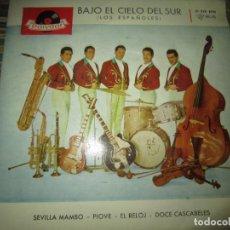 Discos de vinilo: LOS ESPAÑOLES - BAJO EL CIELO DEL SUR EP - ORIGINAL ESPAÑOL - POLYDOR RECORDS 1959 - MONOAURAL -. Lote 157824802