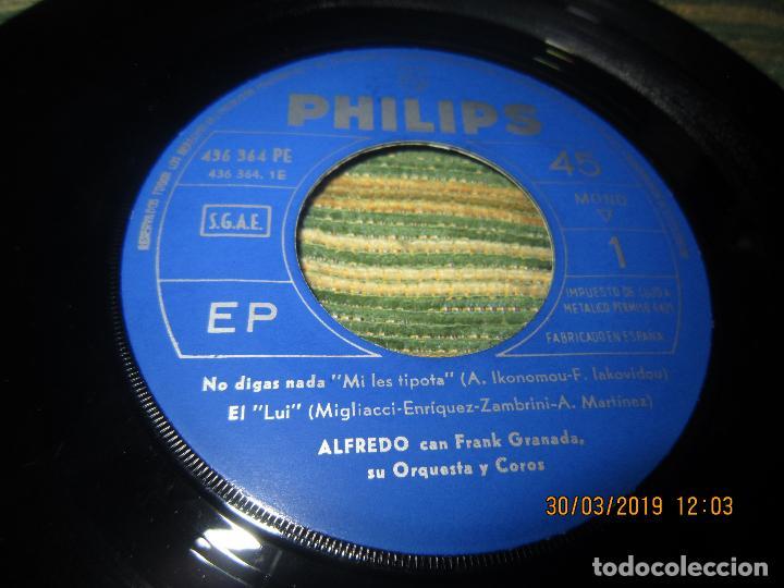 Discos de vinilo: ALFREDO - NO LE DIGAS NADA EP - ORIGINAL ESPAÑOL - PHILIPS RECORDS 1965 - MONOAURAL - - Foto 5 - 157825098