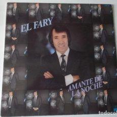 Discos de vinilo: EL FARY ,AMANTE DE LA NOCHE - RUMBAS POP - CANCION ESPAÑOLA - MANUEL GAS. Lote 157828442