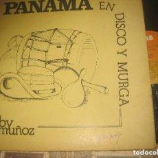 Discos de vinilo: TOBY MUÑOZ - PANAMA EN DISCO Y MURGA - (CBS 1982 PORTADA DOBLE) OG COSTA RICA EXCELENTE CONDICION. Lote 157829210