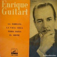 Discos de vinilo: ENRIQUE GUITART - LA SARDANA / LA VACA CEGA / TERRA BAIXA / EL MISTIC - EP SPAIN DE 1960 VG++ / NM. Lote 157832298