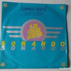 Discos de vinilo: CAMILO SESTO / QUIÉN SERÁ / SG-ARIOLA / LO QUE ESTÁ SONANDO / PROMOCIONAL-1979. Lote 157842658