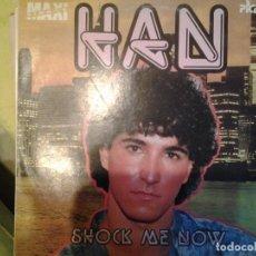 Discos de vinilo: HAN - SHOCK ME NOW ,, EURO-DISCO. Lote 157847418