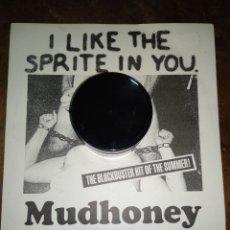Discos de vinilo: MUDHONEY, I LIKE THE SPRITE IN YOU. 2 TEMAS EN DIRECTO 1989 NO OFICIAL. Lote 157883249