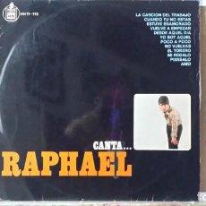Discos de vinilo: *** RAPHAEL - CANTA... RAPHAEL - LP 1966 - LEER DESCRIPCIÓN. Lote 157887510