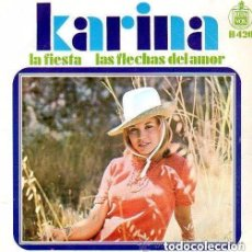 Discos de vinilo: KARINA, LA FIESTA / LAS FLECHAS DEL AMOR, SINGLE SPAIN 1968. Lote 157917522