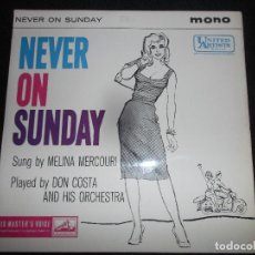 Discos de vinilo: MELINA MERCOURI / MANOS HADJIDAKIS AND HIS ORCHESTRA – LES ENFANTS DU PIRÉE / NEVER ON SUNDAY. Lote 157922898