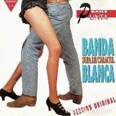 Discos de vinilo: BANDA BLANCA. SOPA DE CARACOL.. Lote 157933026