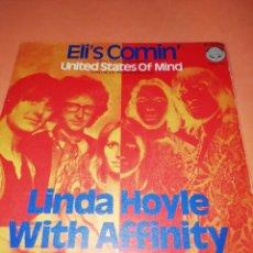 Discos de vinilo: LINDA HOYLE WITH AFFINITY / ELI ESTA LLEGANDO / UNION DE PENSAMIENTOS (SINGLE VERTIGO 1971) RARO.. Lote 158019314
