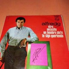 Discos de vinilo: ALFREDO / OTRO/NECESITO/UN HOMBRE SIN FE/TE SIGO QUERIENDO EP 1966 PHILIPS BUEN ESTADO. Lote 158020142