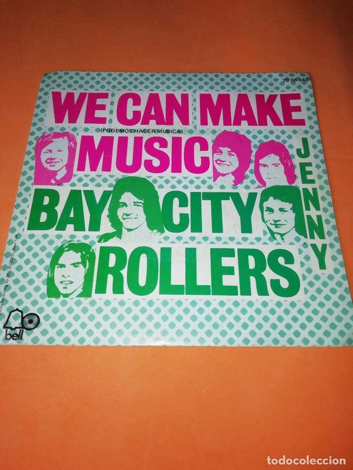 BAY CITY ROLLERS - WE CAN MAKE MUSIC - JENNY - SG SPAIN 1972 (Música - Discos - Singles Vinilo - Pop - Rock - Extranjero de los 70)