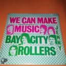Discos de vinilo: BAY CITY ROLLERS - WE CAN MAKE MUSIC - JENNY - SG SPAIN 1972 . Lote 158021010