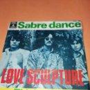Discos de vinilo: LOVE SCULPTURE 'SABRE DANCE' 1969 EMI . RARO.. Lote 158021922