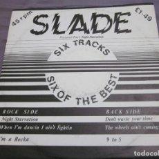 Discos de vinilo: SLADE - SIX OF THE BEST - MAXI EDICION INGLESA - 6 TEMAS.. Lote 158022754