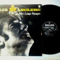 Discos de vinilo: FELIX LECLERC - MES LONGS VOYAGES - LP FRANCES - PHILIPS . Lote 158104538