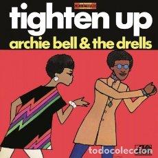 Discos de vinilo: LP ARCHIE BELL & THE DRELLS TIGHEN UP VINILO 180G SOUL. Lote 171114873