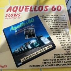 Discos de vinilo: LP AQUELLOS 60 SLOWS MAGAZINE 60- MOVIEPLAY 1981 ESPAÑA 8. Lote 158138740